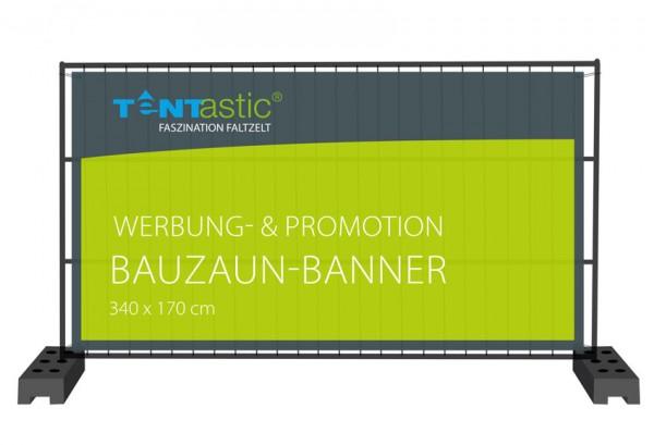 Tentastic Bauzaunbanner - farbecht, mit Ösen alle 50 cm, leicht und haltbar